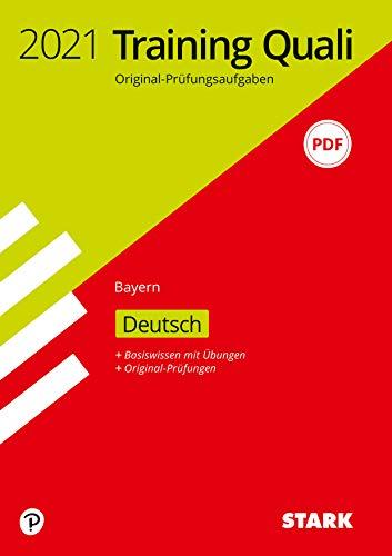 STARK Training Abschlussprüfung Quali Mittelschule 2021 - Deutsch 9. Klasse - Bayern