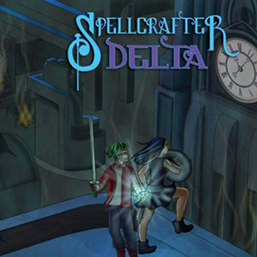 Spellcrafter-Delta audiobook cover art