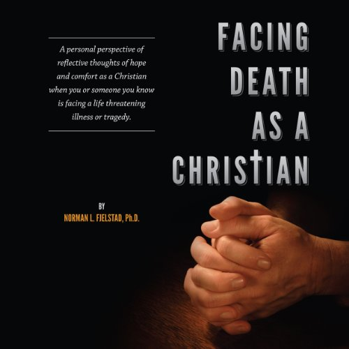 Facing Death as a Christian audiobook cover art