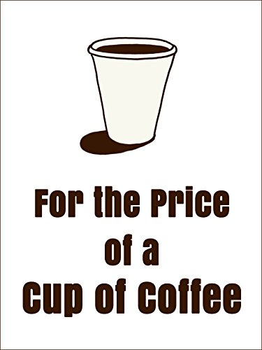 For the Price of a Cup of Coffee [OV]