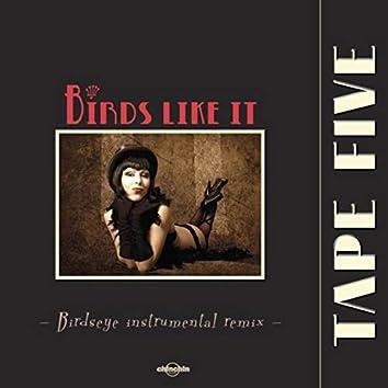 Birds Like It (Remix)
