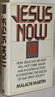 Jesus now 0525136754 Book Cover