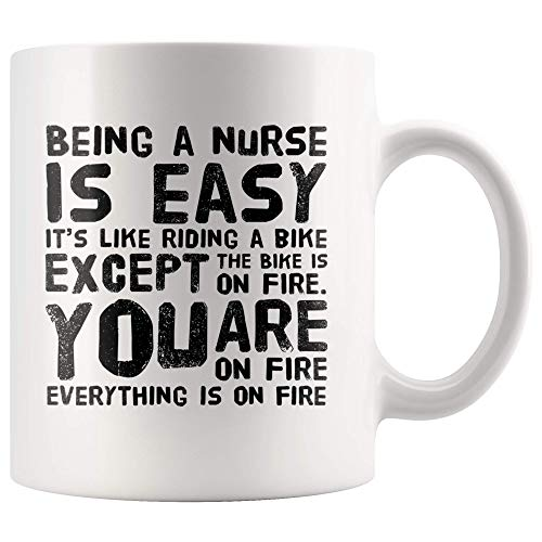 Funny Nurse Coffee Mug Being a Nurse is Easy Like Riding A Bike Funny Birthday Gifts for Practitioner Retirement Nursing Mom White Cup 11OZ