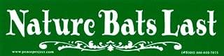 Peace Resource Project Nature Bats Last – Bumper Sticker/Decal (8.25