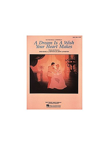 A Dream Is a Wish Your Heart Makes (Piano Vocal, Sheet Music)