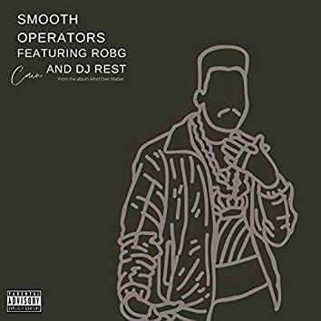 Smooth Operators (feat. Rob G & DJ Rest)