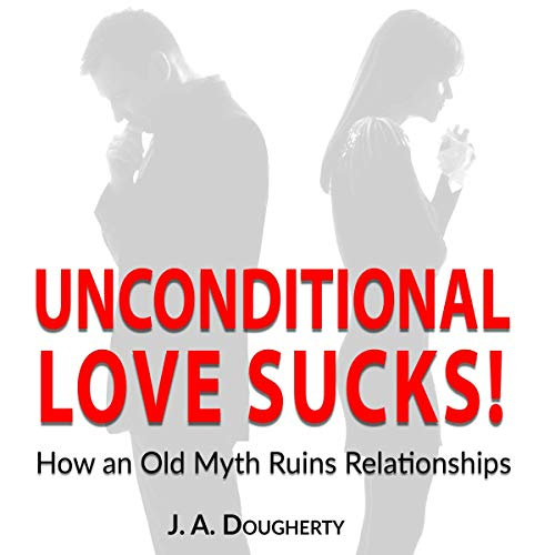 Unconditional Love Sucks! audiobook cover art