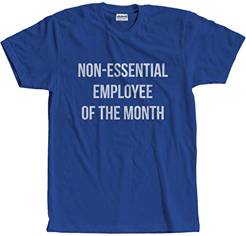 Graphic Novelty Non-Essential Employee of The Month Social Distancing Quarantine Funny Shirt for Men 2XL