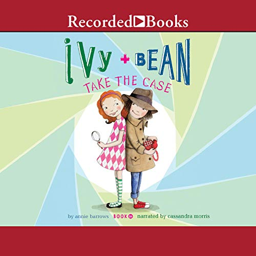 Ivy and Bean Take the Case Audiobook By Annie Barrows cover art