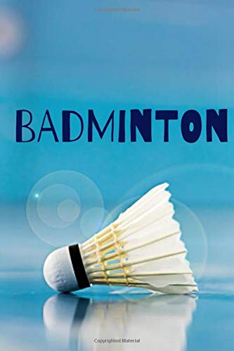 badminton: cover -lined 120 pages writing notebook diary