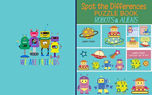 Spot The Difference_Robots & Aliens: Find 6-10 Differences Puzzle Book for Kids Aged 4-6| Picture Puzzle_ Robots & Aliens| Activities Book for Boys to Learn (English Edition)