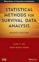 Statistical Methods for Survival Data Analysis (Wiley Series in Probability and Statistics)