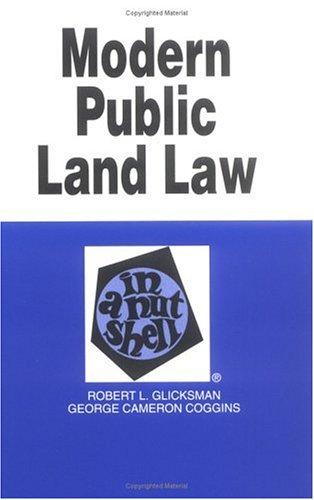 Modern Public Land Law in a Nutshell (Nutshell Series.)