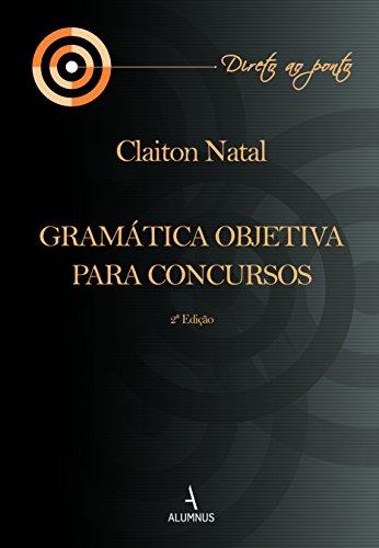 Gramática Objetiva para Concursos 2ª Edição