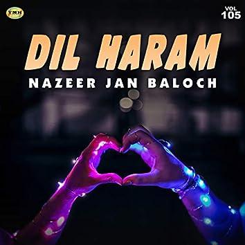Dil Haram, Vol. 105