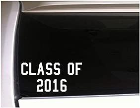 DKISEE Class Of 2016 Vinyl Sticker Car Students Gradaution High School 6 inch