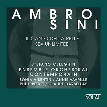 Ambrosini: il canto della pelle (sex unlimited)