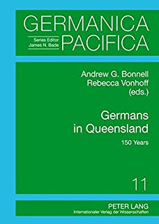 Germans in Queensland: 150 Years