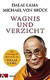 Wagnis und Verzicht: Die ermutigende Botschaft des Dalai Lama - Dalai Lama
