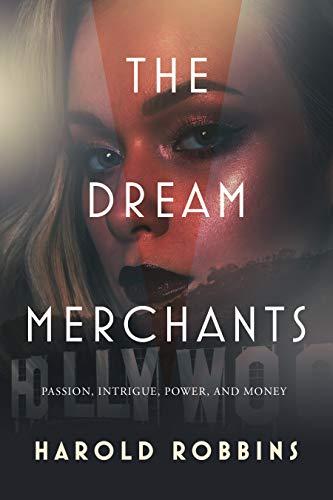 Ebook The Dream Merchants By Harold Robbins