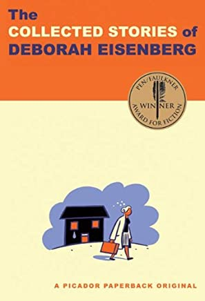 The Collected Stories of Deborah Eisenberg (English Edition)