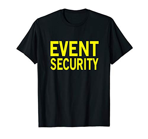 Security Guard Design for Event Security Hires T-Shirt
