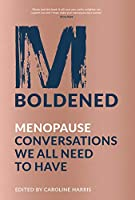 M-boldened: Menopause Conversations We All Need to Have