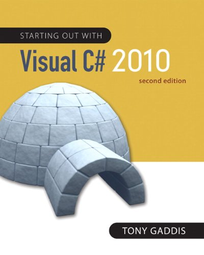 Starting Out with Visual C# 2010 (Gaddis Series)