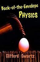 Back-of-the-envelope Physics (Johns Hopkins Paperback)