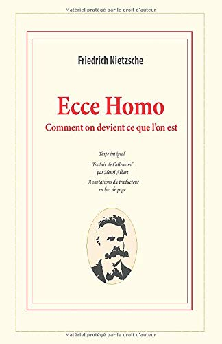 Ecce Homo: Comment on devient ce que l'on est (French Edition)