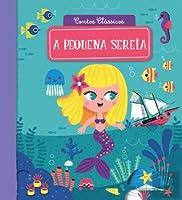 Contos Clássicos 11: Pequena Sereia (Portuguese Edition)