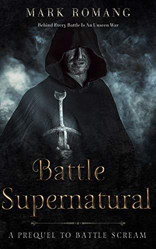 Battle Supernatural: A Prequel to Battle Scream (English Edition)