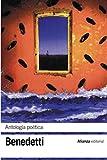 Antología poética (El libro de bolsillo - Bibliotecas de autor - Biblioteca Benedetti nº 3209)