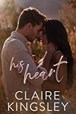 His Heart: A Steamy Stand-Alone Romance