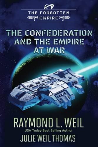Compare Textbook Prices for The Forgotten Empire: The Confederation and The Empire at War  ISBN 9798468653319 by Weil, Raymond  L.,Thomas, Julie  Weil