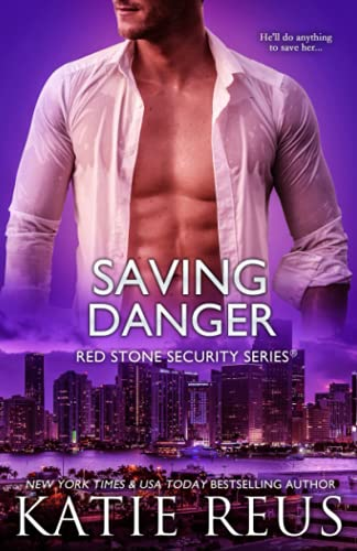 Saving Danger (Red Stone Security Series)