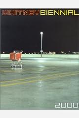 Whitney Biennial: 2000 Exhibition Paperback