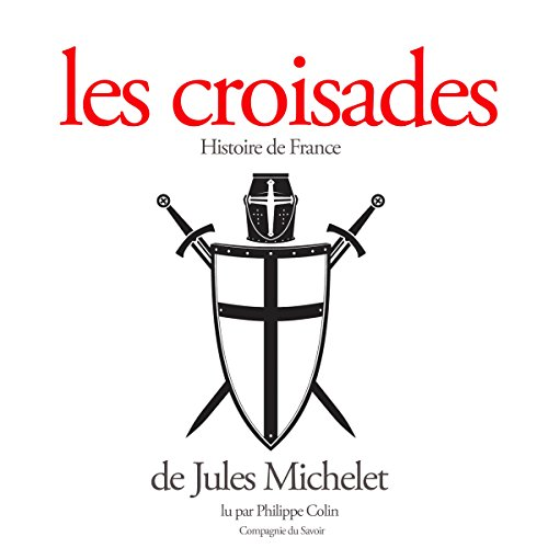 Les croisades audiobook cover art