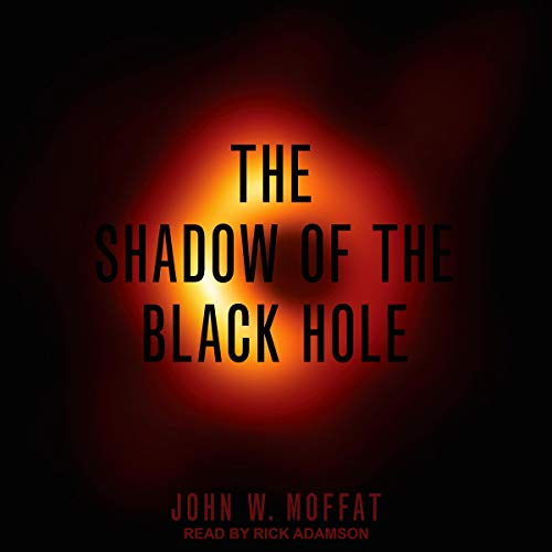 The Shadow of the Black Hole cover art