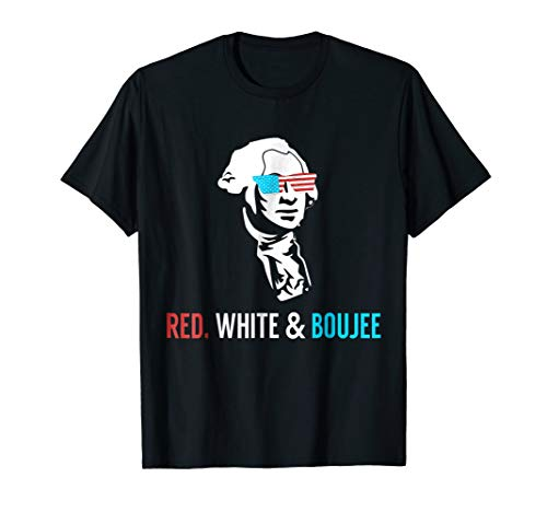 Red White and Boujee - Funny July 4th Drinking Shirt