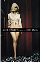 Love Without: Stories Paperback