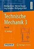 Technische Mechanik 3: Kinetik - Dietmar Gross