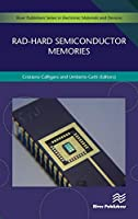 Rad-hard Semiconductor Memories (River Publishers Series in Electronic Materials and Devices)