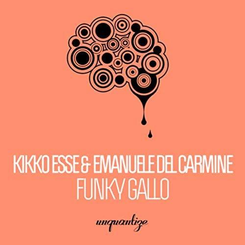 Kikko Esse & Emanuele Del Carmine