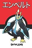 Empoleon: エンペルト Pokemon Notebook Blank Lined Journal