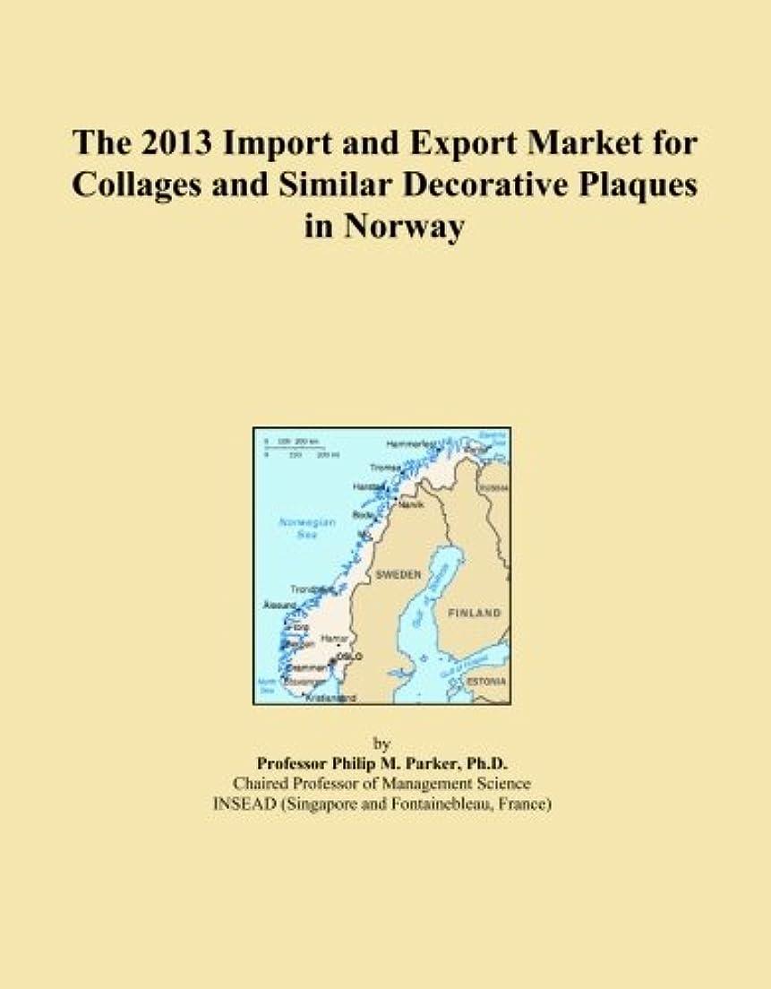 剃る不名誉少ないThe 2013 Import and Export Market for Collages and Similar Decorative Plaques in Norway