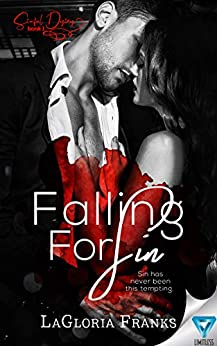 Falling For Sin (Sinful Desires Book 1) by [LaGloria Franks]