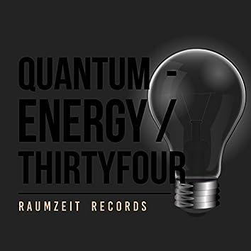 Quantum - Energy Thirtyfour