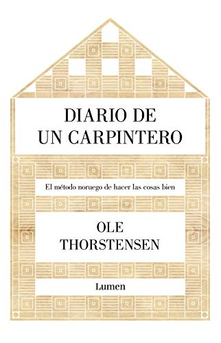 Diario de un carpintero: El método noruego de hacer las cos