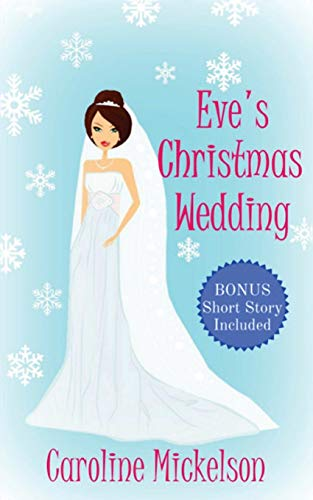Eve's Christmas Wedding